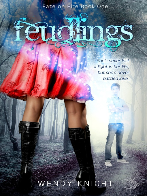 Feudlings (eBook): Fate on Fire Series, Book 1